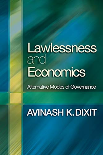 Lawlessness and Economics: Alternative Modes of Governance (The Gorman...