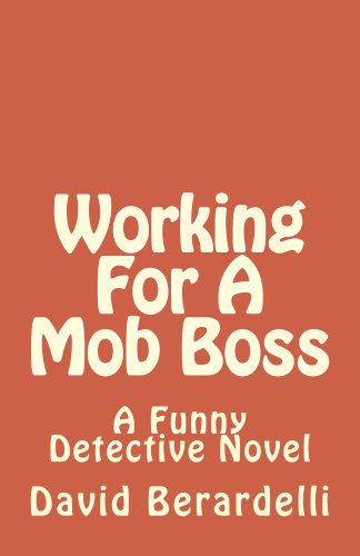 Working For A Mob Boss (The Funny Detective Book 3)
