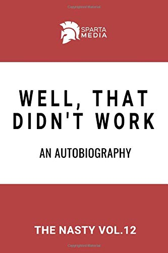"""Well, That Didn't Work. An Autobiography: 110 Page, Wide Ruled 6"""" x 9""""..."""