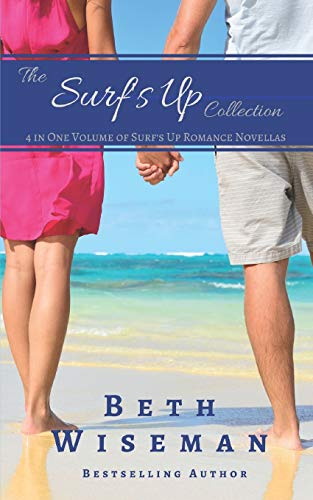 The Surf's Up Collection (4 in One Volume of Surf's Up Romance Novellas): A...