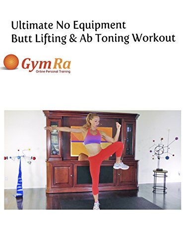 Ultimate No Equipment Butt Lifting & Ab Toning Workout