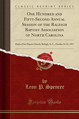 One Hundred and Fifty-Second Annual Session of the Raleigh Baptist...