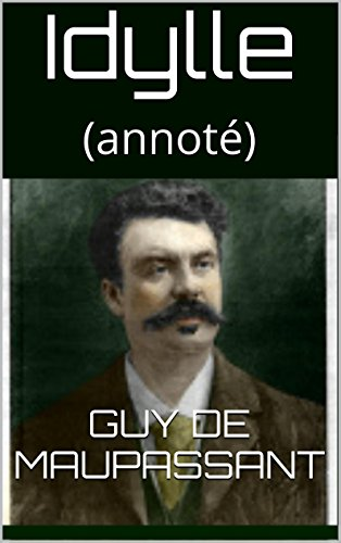 Idylle: (annoté) (French Edition)