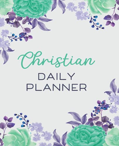Christian Daily Planner: Floral Cover Undated Planner Bible Verses Daily...