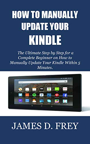 HOW TO MANUALLY UPDATE YOUR KINDLE: The Ultimate Step by Step for a...
