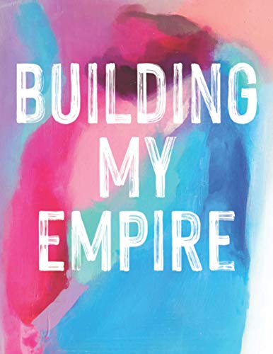 Building My Empire Planner for Direct Sales: Daily, Weekly and Monthly...