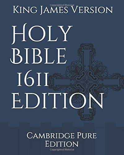 Holy Bible: King James Version, 1611 Edition