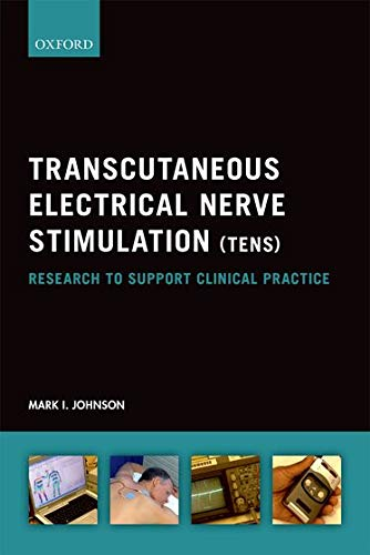 Transcutaneous Electrical Nerve Stimulation (TENS): Research to support...