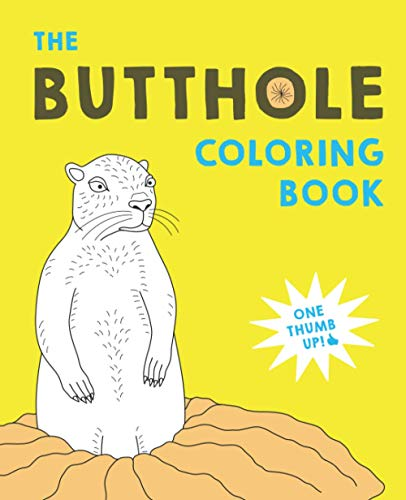 The Butthole Coloring Book: A Stress Relief and Adult Relaxation Coloring...