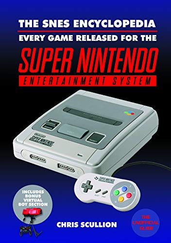 The SNES Encyclopedia: Every Game Released for the Super Nintendo...