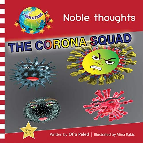 The Corona Squad: Protecting Planet Earth and Humanity (NOBLE THOUGHTS Book...