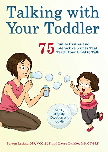 Talking with Your Toddler: 75 Fun Activities and Interactive Games that...