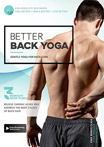 Better Back Yoga - Gentle Yoga To Prevent and Alleviate Chronic Back Pain  ...