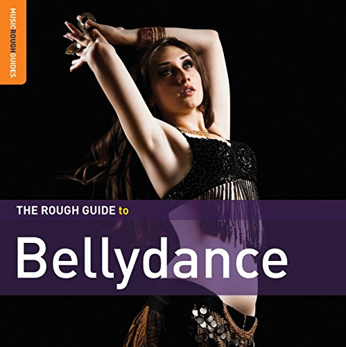 Rough Guide To Bellydance (Second Edition)