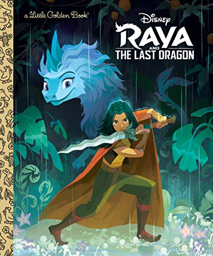Raya and the Last Dragon Little Golden Book (Disney Raya and the Last...