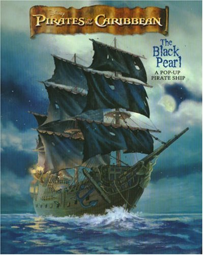 Pirates of the Caribbean: The Black Pearl - A Pop-Up Pirate Ship (Pirates...