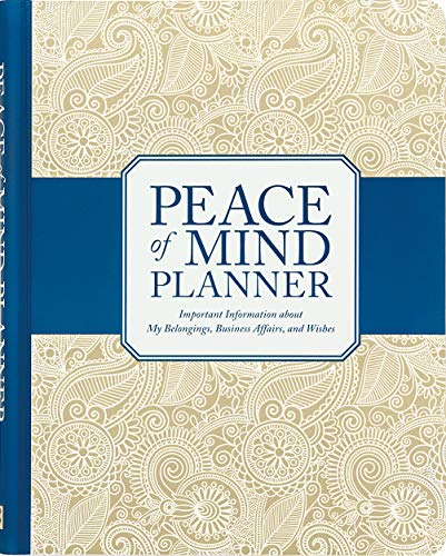 Peace of Mind Planner: Important Information about My Belongings, Business...