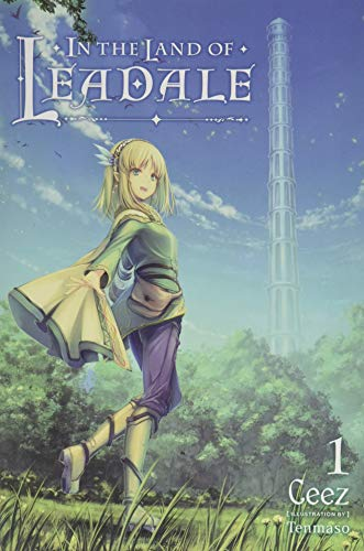 In the Land of Leadale, Vol. 1 (light novel) (In the Land of Leadale (light...