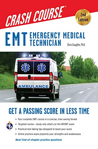 EMT Crash Course with Online Practice Test, 2nd Edition: Get a Passing...