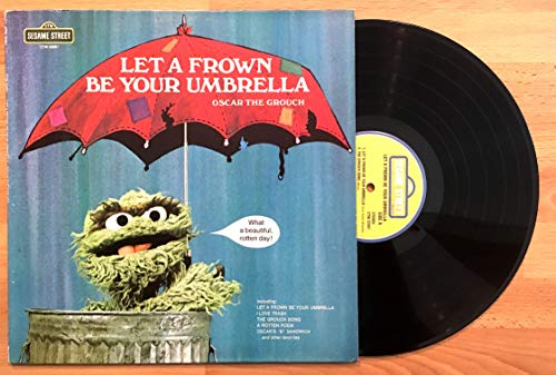 Let a Frown Be Your Umbrella