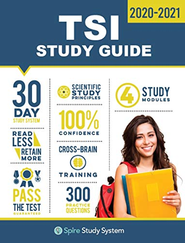 TSI Study Guide: TSI Test Prep Guide with Practice Test Review Questions...