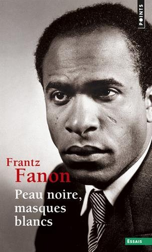 Peau noire, masques blancs (French Edition) by Franz Fanon (2012-12-12)