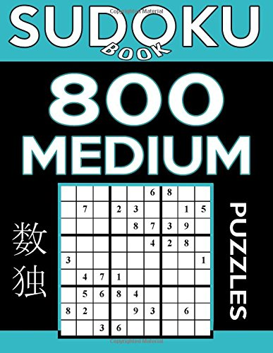 Sudoku Book 800 Medium Puzzles: Sudoku Puzzle Book With Only One Level of...
