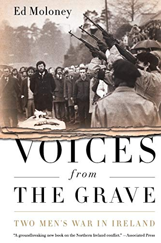 Voices from the Grave: Two Men's War in Ireland