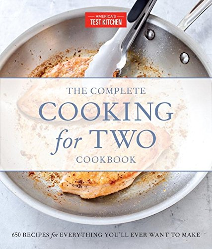The Complete Cooking for Two Cookbook, Gift Edition: 650 Recipes for...
