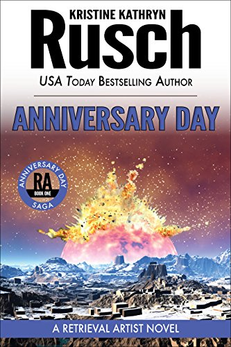 Anniversary Day: A Retrieval Artist Novel: Book One of the Anniversary Day...