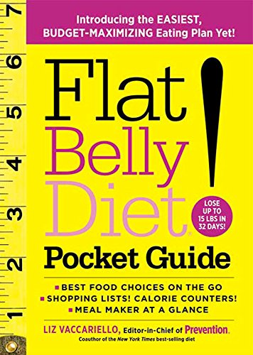 Flat Belly Diet! Pocket Guide: Introducing the EASIEST, BUDGET-MAXIMIZING...