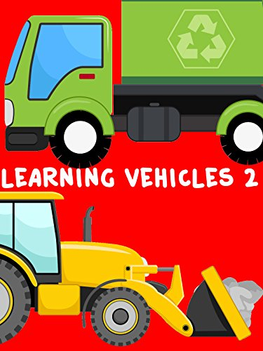 Learning Vehicles for Children 2 - Learn Trucks, Cars, Fire Engines, Police...