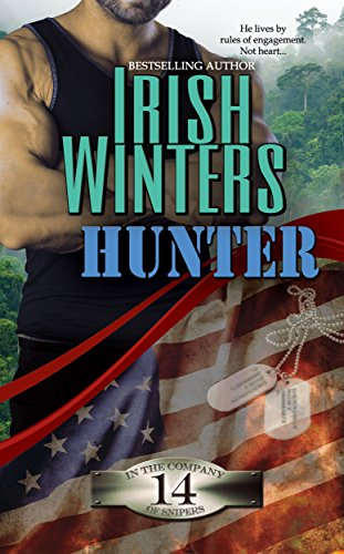 Hunter (In the Company of Snipers Book 14)
