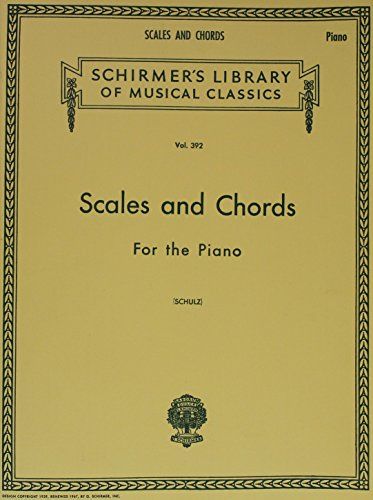 Scales and Chords in all the Major and Minor Keys: Schirmer Library of...