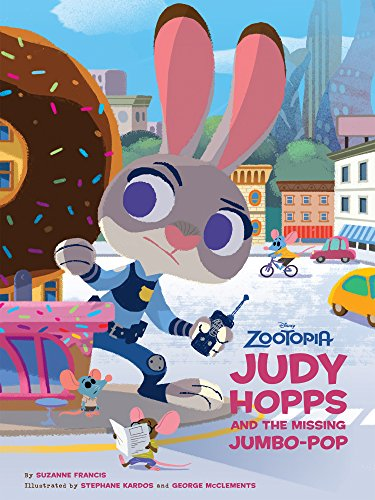 Zootopia: Judy Hopps and the Missing Jumbo-Pop (Disney Picture Book...