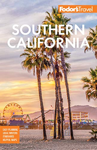Fodor's Southern California: with Los Angeles, San Diego, the Central Coast...