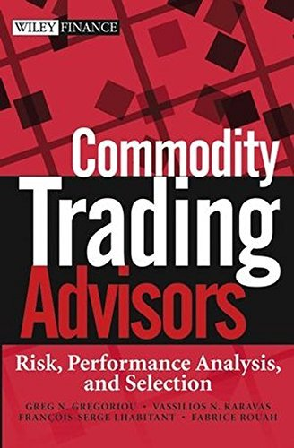 Commodity Trading Advisors: Risk, Performance Analysis, and Selection...