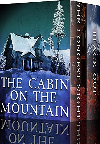 The Cabin on the Mountain: Post Apocalyptic EMP Survival Fiction