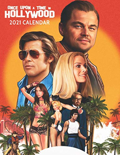 Once Upon A Time In Hollywood 2021 Calendar