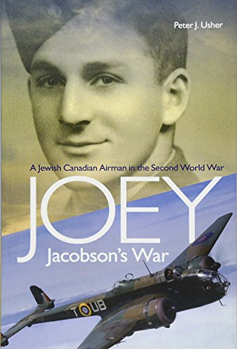 Joey Jacobson's War: A Jewish Canadian Airman in the Second World War