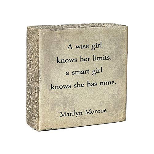 ARTSSS A Wise Girl Knows her Limits a Smart Girl Knows she has None|Marilyn...