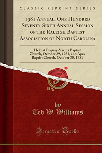 1981 Annual, One Hundred Seventy-Sixth Annual Session of the Raleigh...