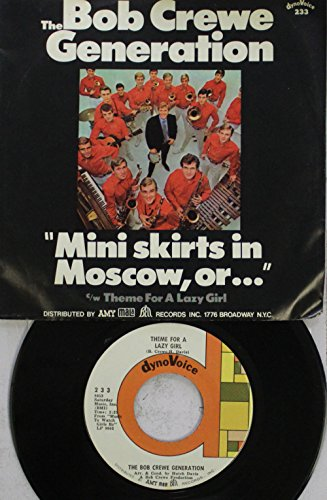 The Bob Crewe Generation 45 RPM Mini skirts in Moscow, or... / Music To...