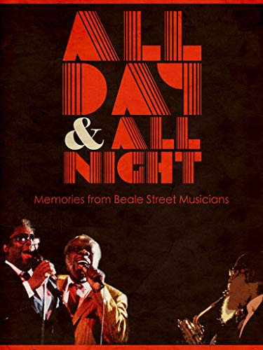 Various Artists - All Day and All Night: Memories from Beale Street...