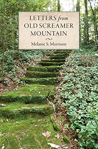 Letters from Old Screamer Mountain