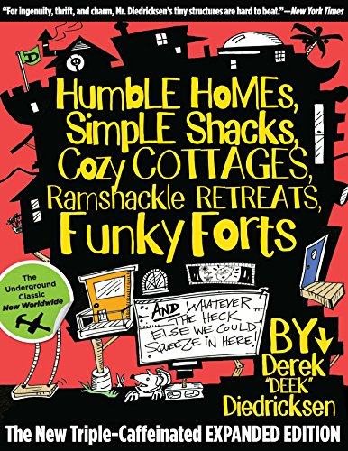 Humble Homes, Simple Shacks, Cozy Cottages, Ramshackle Retreats, Funky...