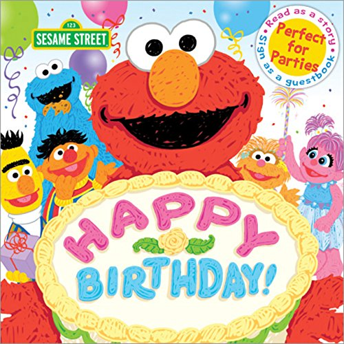 Happy Birthday!: Celebrate Your Special Day with this Sesame Street...