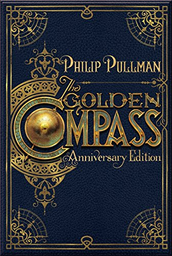 The Golden Compass, 20th Anniversary Edition (His Dark Materials)